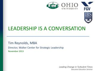 LEADERSHIP IS A CONVERSATION