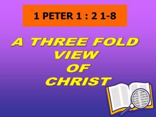 1 PETER 1 : 2 1-8