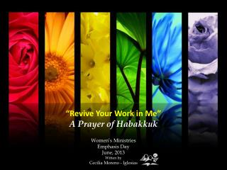 � Revive Your Work in Me� A  Prayer of Habakkuk