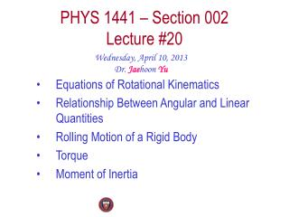 PHYS  1441  � Section  002 Lecture  #20