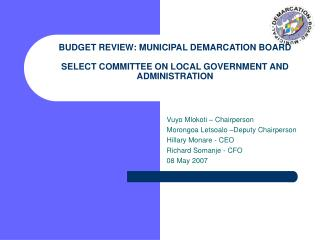 BUDGET REVIEW: MUNICIPAL DEMARCATION BOARD  SELECT COMMITTEE ON LOCAL GOVERNMENT AND ADMINISTRATION
