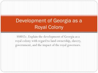 Development of Georgia as a  Royal Colony