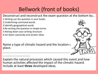 Bellwork (front of books)