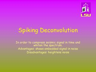 Spiking Deconvolution