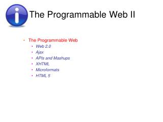 The Programmable Web II