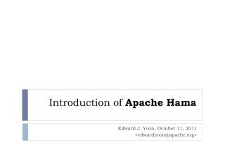 Introduction of Apache  Hama