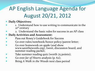 AP English Language Agenda for August 20/21, 2012