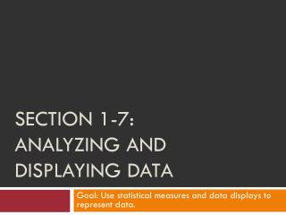 Section 1-7: Analyzing and displaying data