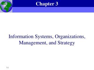 Information Systems, Organizations, Management, and Strategy