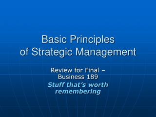 Basic Principles  of Strategic Management