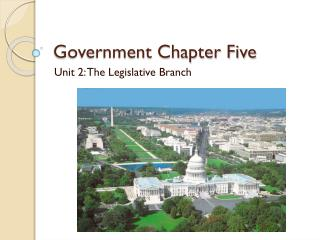 Government Chapter Five