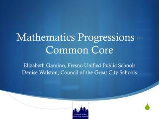 Mathematics Progressions – Common Core