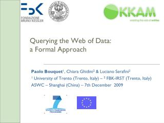 Querying the Web of Data: a Formal Approach