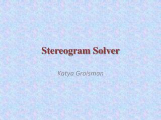 Stereogram Solver
