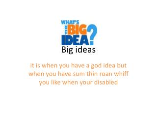 Big ideas