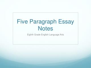 Five paragraph essay powerpoint presentation