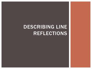 Describing Line Reflections