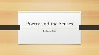Poetry and the Senses