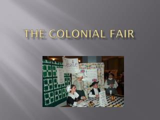 The Colonial Fair
