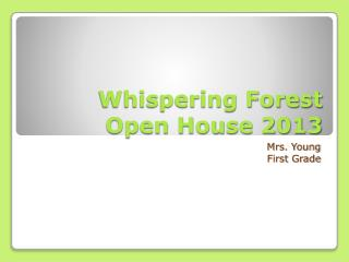 Whispering Forest Open House 2013