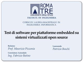 Test di software per piattaforme  embedded  su sistemi  virtualizzati  open source