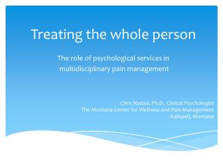 Treating the whole  person The  role of psychological services in