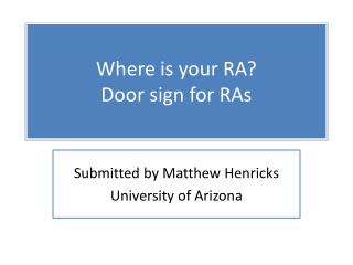 Where is your RA? Door sign for RAs