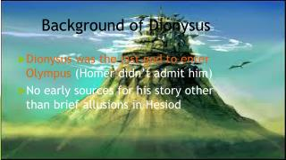 Background of Dionysus