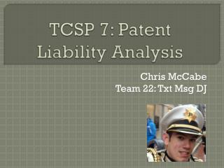 TCSP 7: Patent  Liability  Analysis