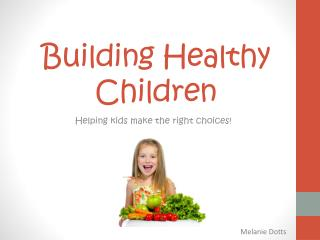 Building Healthy Children