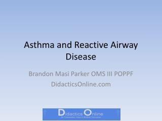 Asthma and Reactive Airway Disease