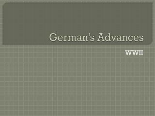 German�s Advances