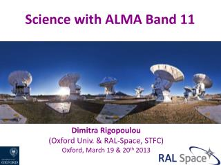 Dimitra Rigopoulou (Oxford Univ. & RAL-Space, STFC) Oxford, March 19 & 20 th  2013