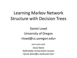 Learning Markov Network Structure with Decision Trees