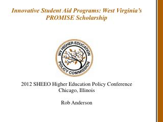 Innovative Student Aid Programs: West Virginia's PROMISE Scholarship