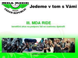 III. MDA  RIDE benefiční akce na podporu lidí se svalovou dystrofií