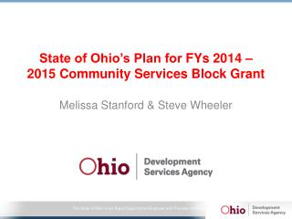 State of Ohio's Plan for  FYs  2014 – 2015 Community Services Block Grant