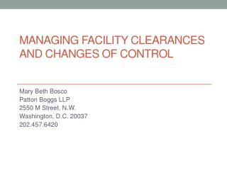 Managing facility clearances and changes of contro l