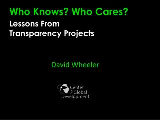 Who Knows? Who Cares? Lessons From Transparency Projects