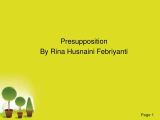 Presupposition By  Rina Husnaini Febriyanti