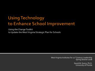Using Technology  to Enhance School Improvement