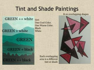 Tint and Shade Paintings