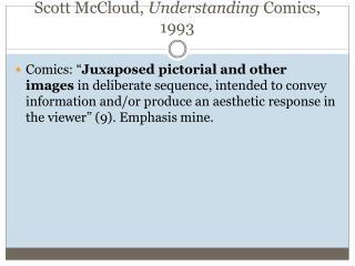 Scott McCloud,  Understanding  Comics, 1993