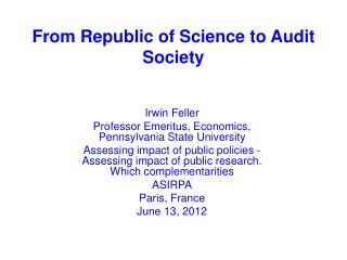 From Republic of Science to  Audit Society