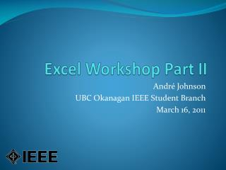 Excel Workshop Part II