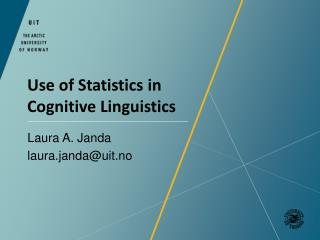 Use of Statistics  in  Cognitive Linguistics