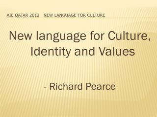 AIE Qatar 2012   New language for Culture