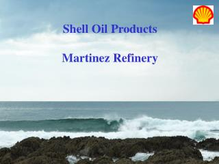 Shell Oil Products Martinez Refinery