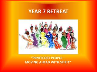 YEAR 7 RETREAT