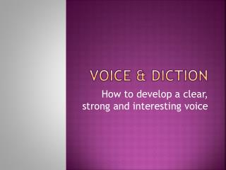 Voice & diction